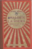 AS - VICTOR EFTIMIU - DRAGOSTE LA VIENA. ARHANGHELUL CU ARIPI DE CEARA
