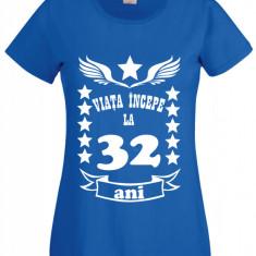 Tricou dama personalizat mesaj varsta 32 ani albastru