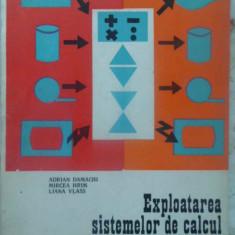 EXPLOATAREA SISTEMULUI DE CALCUL ELECTRONIC MANUAL PENTRU LICEE INDUSTRIALE - AD