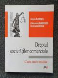 DREPTUL SOCIETATILOR COMERCIALE. CURS UNIVERSITAR - Florescu, Bamberger