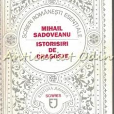 Istorisiri De Dragoste - Mihail Sadoveanu