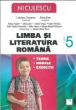 Limba si literatura romana. Clasa a 5a. Teorie, exercitii, modele - C. Ciocaniu