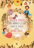 30 de povești despre hărnicie și lene. Volum bilingv român-englez