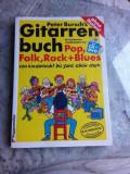 MANUAL DE CHITARA IN LIMBA GERMANA - PETER BURSCH'S (LIPSA CD SI DVD)