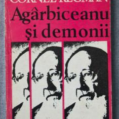 Cornel Regman - Agârbiceanu și demonii (cu autograf/ dedicație)