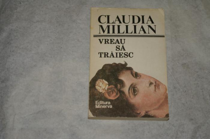 Vreau sa traiesc - Claudia Millian - 1983