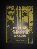 NICOLAE STANCIU - PROBLEME DE ECOLOGIE FORESTIERA APLICATA