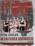 UPTON SINCLAIR - IN CAUTAREA ADEVARULUI