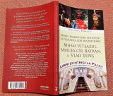 Iubiri si intrigi la palat Volumul 1. Ed. Integral, 2017 - Dan-Silviu Boerescu