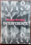 NICOLAE BRINDUS (BRANDUS): INTERFERENTE (dedicatie/autograf pt THEODOR GRIGORIU)