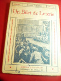 Jules Verne- Un Bilet de Loterie -Ed.Cugetarea ,trad.Ion Pas ,interbelica ,128p