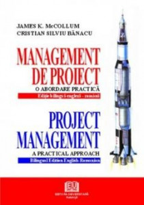 Management de proiect - McCollum James K., Bănacu Cristian, 2005
