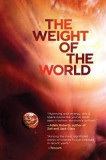 The Weight of the World: Volume Two of the Amaranthine Spectrum