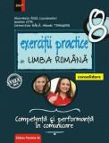 Exercitii practice de limba romana. Competenta si performanta in comunicare. Clasa a VIII-a. Consolidare/Mina-Maria Rusu