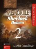 Memoriile lui Sherlock Holmes, Vol. 2/Arthur Conan Doyle, Mondoro