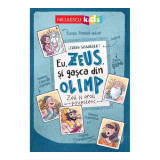 Eu, Zeus, si gasca din Olimp. Zeii si eroii povestesc, Frank Schwieger