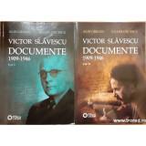 Victor Slavescu documente 2 volume 1909- 1946