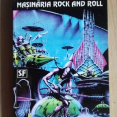 Masinaria rock and roll- Norman Spinrad