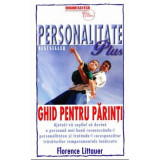 Personalitate Plus. Ghid pentru parinti, Florence Littauer