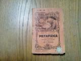 METAFIZICA - Dimitrie Cantemir - Biblioteca Universala No.158-161, 1928, 346 p.