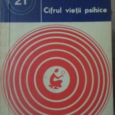 CIFRUL VIETII PSIHICE - ADINA CHELCEA, SEPTIMIU CHELCEA