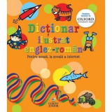 Dictionar ilustrat englez-roman oxford. Pentru acasa, la scoala & internet - Evelyn Goldsmith, Andrew Delahunty