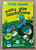 Patru gaze nazdravane. Ilustratia: Olimp Varasteanu - Elena Farago, Alta editura, 1986