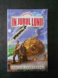 JULES VERNE - IN JURUL LUNII
