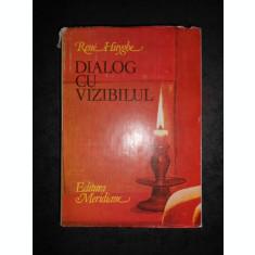 RENE HUYGHE - DIALOG CU VIZIBILUL. CUNOASTEREA PICTURII (1981, editie cartonata)