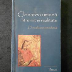CLONAREA UMANA INTRE MIT SI REALITATE. O EVALUARE ORTODOXA