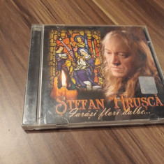 CD STEFAN HRUSCA IARASI FLORI DALBE.. ORIGINAL CAT MUSIC
