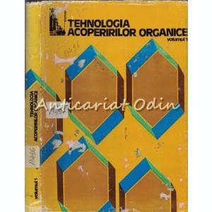 Tehnologia Acoperirilor Organice I - Aurel Blaga, Constantin Robu
