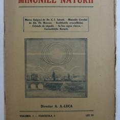 MINUNILE NATURII - PUBLICATIUNE PERIODICA , VOLUMUL I - FASCICULA 2 , EDITIE INTERBELICA