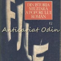 File Din Istoria Militara A Poporului Roman XII - Coordonator: Ilie Ceausescu
