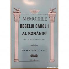 Memoriile Regelui Carol I al Romaniei (de un martor ocular) volumul XVI