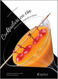 Cocktailuri cu vin. Bauturi noi, originale si clasice/Gianfranco Di Niso