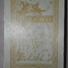 POESII-MIHAIL EMINESCU BUCURESTI 1996 (EDITIA ANASTATICA)