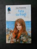 LISA STROMME - FATA CU FRAGI
