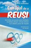 Cumpara ieftin Curajul de a reusi/Ruben Gonzalez, Amaltea