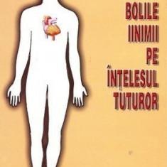 Bolile inimii pe înţelesul tuturor
