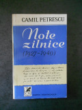 CAMIL PETRESCU - NOTE ZILNICE (1927-1940)