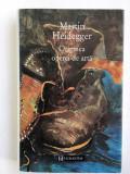 Originea operei de arta - Martin Heidegger (editie de lux)