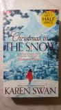 Karen Swan - Christmas in the snow - carte in limba engleza