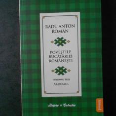 RADU ANTON ROMAN - POVESTILE BUCATARIEI ROMANESTI
