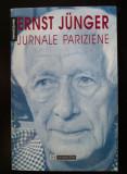 Ernst Junger - Jurnale pariziene (trad. Viorica Nișcov)