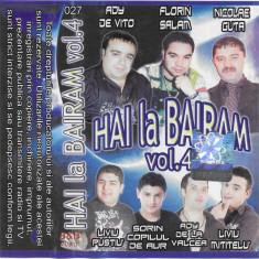 Caseta Hai La Bairam Vol.4, originala, manele