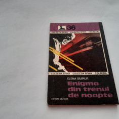 ENIGMA DIN TRENUL DE NOAPTE  ELENA SIUPIUR   COLECTIA SFINX,NR 36