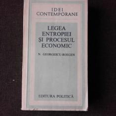 LEGEA ENTROPIEI IN PROCESUL ECONOMIC - N. GEORGESCU ROEGEN