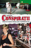 Conspiratii. Cele mai mari comploturi, intelegeri secrete si musamalizari din istorie/Charlotte Grieg