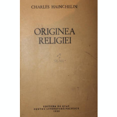 ORIGINEA RELIGIEI - CHARLES HAINCHELIN